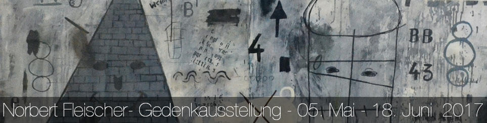 Norbert Fleischer – Gedenkausstellung